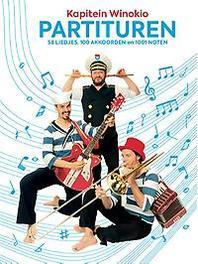 Partituren 58 liedjes, 100 akkoorden en 1001 noten, Kapitein Winokio, Paperback