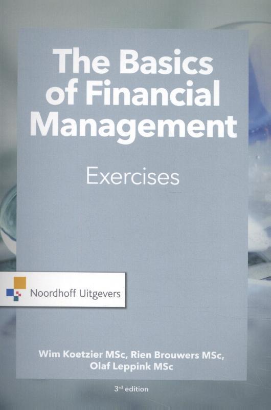 The Basics of financial management-exercises. Wim Koetzier, Paperback
