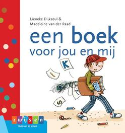 een boek voor jou en mij Lieneke Dijkzeul, Hardcover