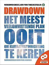 duurzaam product: Drawdown. Het meest veelomvattende plan ooit om klimaatontwrichting te keren, Paul Hawken, Paperback