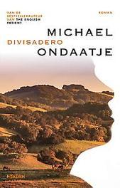 Divisadero Michael Ondaatje, Paperback