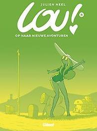 LOU 08. OP NAAR NIEUWE AVONTUREN 8/8 LOU, Neel, Julien, Paperback