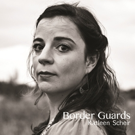 BORDER GUARDS KATLEEN SCHEIR, CD