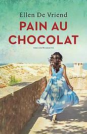 Pain au chocolat Ellen De Vriend, Paperback