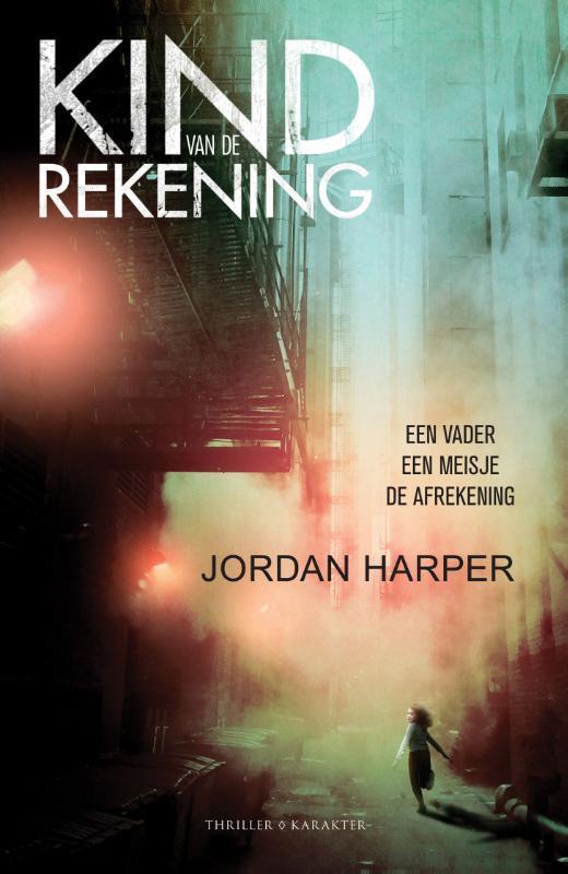 Kind van de rekening Jordan Harper, Paperback
