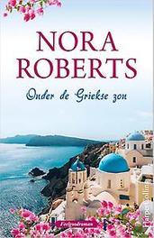 Onder de Griekse zon Donkere cipressen ; Zomerzon, Nora Roberts, Paperback