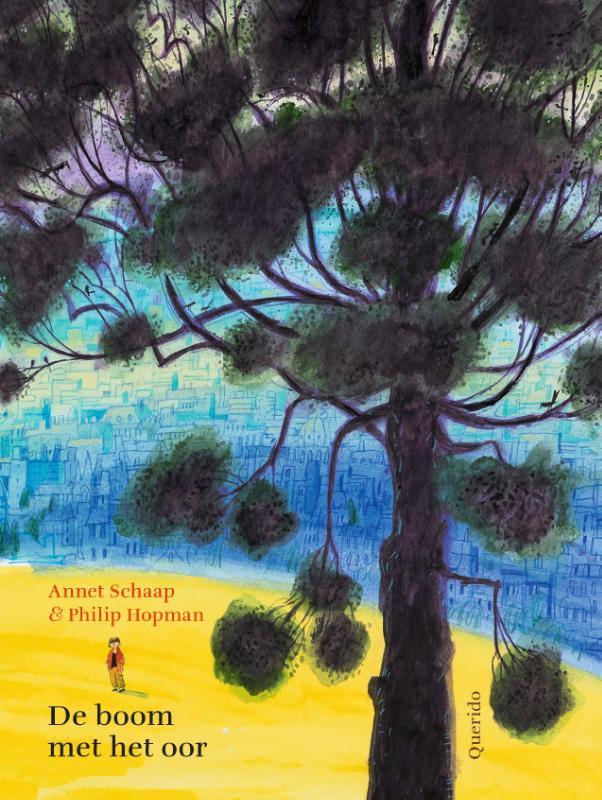 De boom met het oor Annet Schaap, Paperback