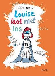 Louise laat niet los Øvreås, Håkon, Hardcover