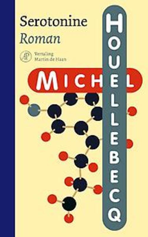 Serotonine roman, Michel Houellebecq, Hardcover