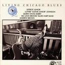 LIVING CHICAGO BLUES..4 W/DETROIT JUNIOR,LUTHER JOHNSON,ANDREW BROWN,...