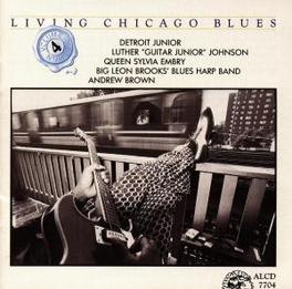 LIVING CHICAGO BLUES..4 W/DETROIT JUNIOR,LUTHER JOHNSON,ANDREW BROWN,... Audio CD, V/A, CD