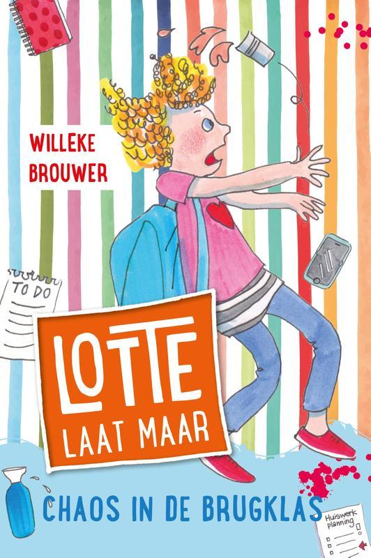 Lotte laat maar 002 - Chaos in de brugklas Lotte laat maar - 2, Willeke Brouwer, Hardcover