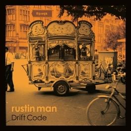 DRIFT CODE RUSTIN MAN AKA PAUL WEBB (FORMER MEMBER TALK TALK) RUSTIN MAN, CD