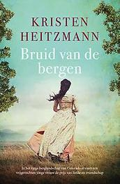 Bruid van de bergen roman, Kristen Heitzmann, Paperback