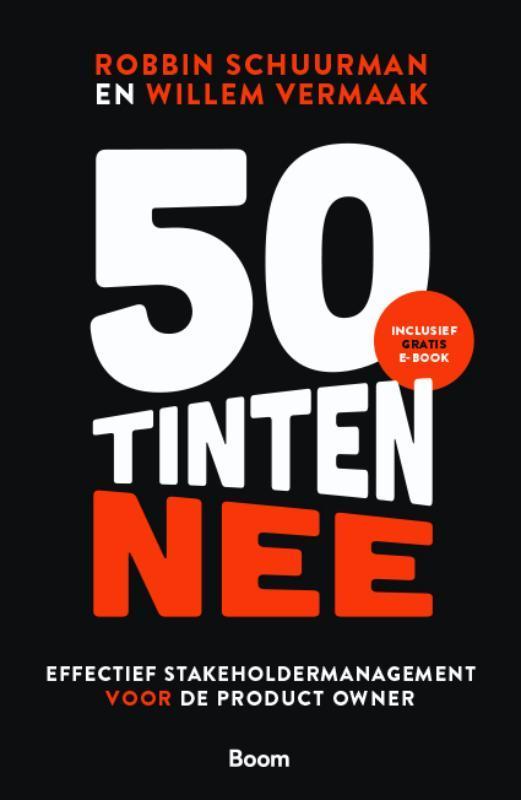 50 tinten nee. Effectief stakeholdermanagement voor de Product Owner, Vermaak, Willem, Paperback