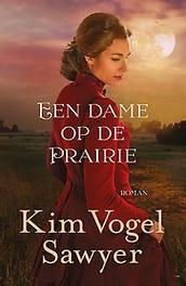 Een dame op de prairie roman, Sawyer, Kim Vogel, Paperback