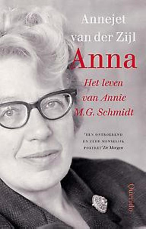 Anna Het leven van Annie M.G. Schmidt, Zijl, Annejet van der, Paperback