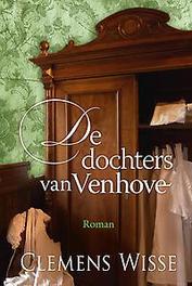 De dochters van Venhove Wisse, Clemens, Hardcover