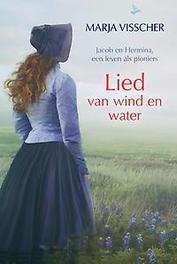 Lied van wind en water Marja Visscher, Hardcover