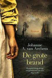 De grote brand Johanne A. Van Archem, Hardcover