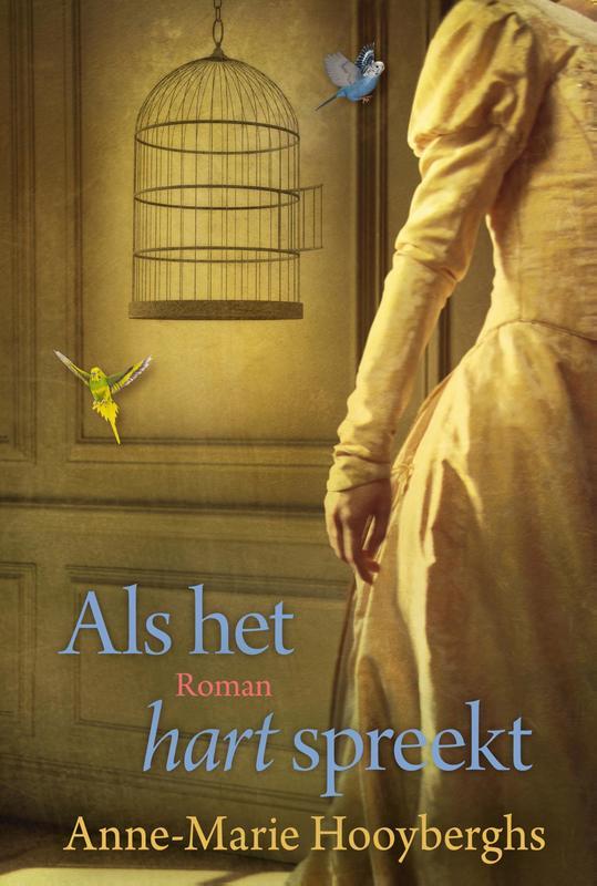 Als het hart spreekt Hooyberghs, Anne-Marie, Hardcover