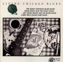 LIVING CHICAGO BLUES..1 JIMMY JOHNSON BLUES BAND/EDDIE SHAW/LEFT HAND FRANK/A.O
