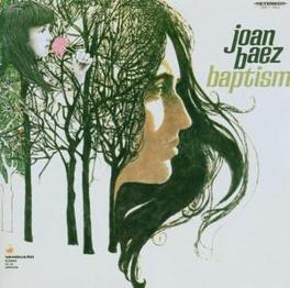 BAPTISM REISSUE W/BONUS TRACKS Audio CD, JOAN BAEZ, CD