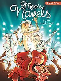 MOOIE NAVELS 08. EX, FLIRT & ROCK 'N ROLL MOOIE NAVELS, Dubuc, Maryse, Paperback