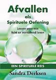 Afvallen als Spirituele...