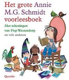 Het grote Annie M.G. Schmidt voorleesboek Schmidt, Annie M.G., Paperback