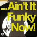 AIN'T IT FUNKY NOW 18 FUNKY JAZZ TR. FROM PRESTIGE