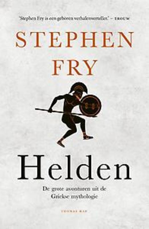 Helden De grote avonturen uit de Griekse mythologie, Stephen Fry, Paperback