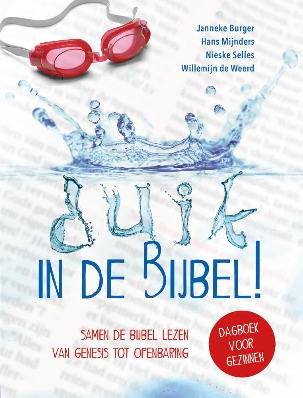 Duik in de Bijbel!. Samen de Bijbel lezen van Genesis tot Openbaring, Mijnders, Hans, Paperback  <span class=