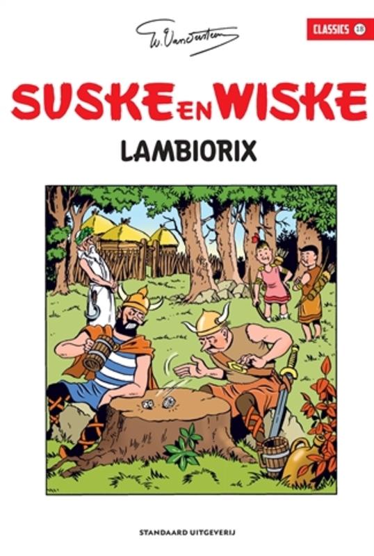 Lambiorix SUSKE EN WISKE CLASSICS, Willy Vandersteen, Paperback