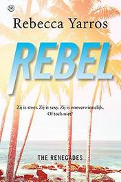 Rebel The Renegades - deel 3, Yarros, Rebecca, Paperback