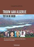 Trouw aan Algerije tot in...