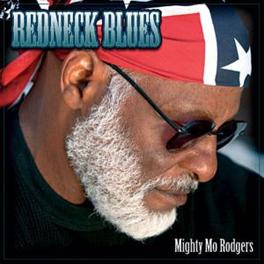 REDNECK BLUES INCL. AN 8 MINUTE ENHANCED VIDEO PART Audio CD, MIGHTY MO RODGERS, CD