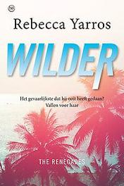 Wilder The Renegades - deel 1, Rebecca Yarros, Paperback