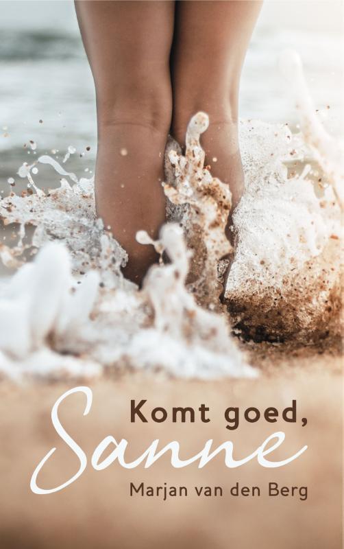 Komt goed, Sanne Marjan van den Berg, Paperback