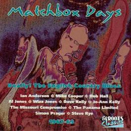 MATCHBOX DAYS W/MIKE COOPER, STEVE RYE, IAN ANDERSON Audio CD, V/A, CD