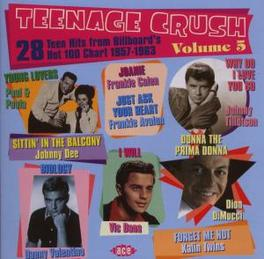 TEENAGE CRUSH VOL.5 W/ VIC DANA, PAUL & PAULA, DION DI MUCCI, JERRY FULLER, Audio CD, V/A, CD
