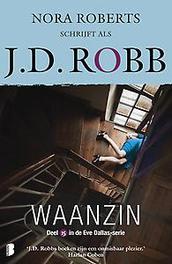 Waanzin Deel 15 van de Eve Dallas-serie, Robb, J.D., Paperback
