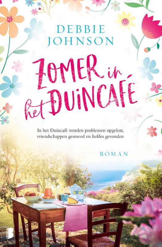 Zomer in het Duincafé In het Duincafé worden problemen opgelost, vriendschappen gesmeed en liefdes gevonden, Johnson, Debbie, Paperback