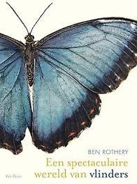 Een spectaculaire wereld van vlinders Ben Rothery, Hardcover