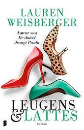 Leugens en lattes Weisberger, Lauren, Paperback