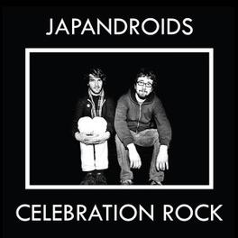 CELEBRATION ROCK -HQ- 180GR. / ON WHITE VINYL / INCL. DOWNLOAD CODE JAPANDROIDS, Vinyl LP