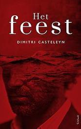 Het feest Dimitri Casteleyn, Paperback