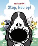Stop, hou op!
