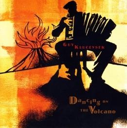DANCING ON THE VOLCANO Audio CD, GUY KLUCEVSEK, CD