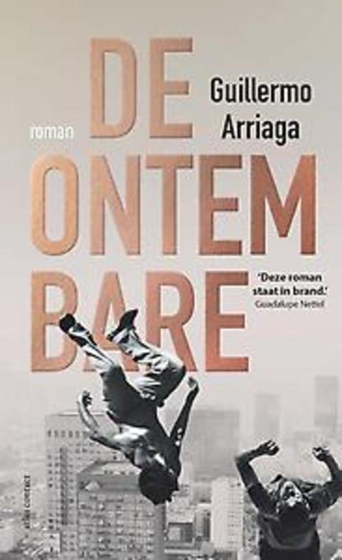 De ontembare Guillermo Arriaga, Paperback